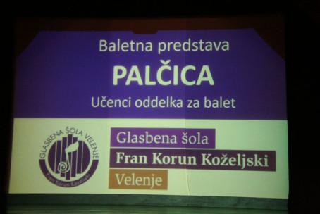 Palčica, baletna predstava oddelka za balet Glasbene šole Velenje, Dom kulture Velenje