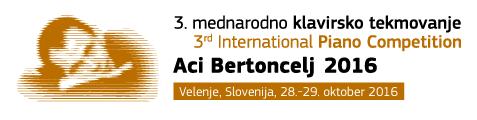 3. mednarodno klavirsko tekmovanje Aci Bertoncelj 2016