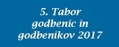 5. tabor godbenic in godbenikov 2017